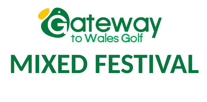 Gateway to Wales Golf Festival (Mixed)