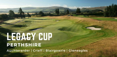 Legacy Cup - Perthshire