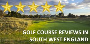 Golf Course Reviews - South West England